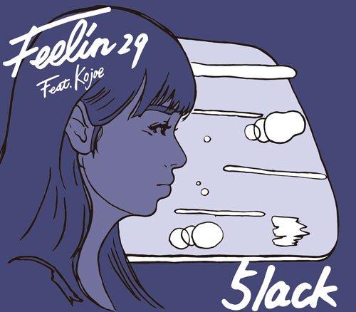 5lack feat Kojoe Feelin29