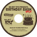 BIG BOY TOYZ PRESENTS BIRTHDAY BASH MIX